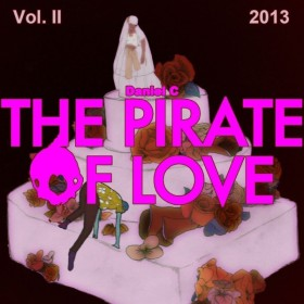 The Pirate of Love Vol. II