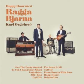 Karl Orgeltríó - Happy Hour með Ragga Bjarna