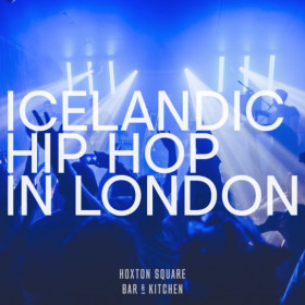 Icelandic rap and hiphop in Hoxton Square bar London