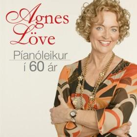 Agnes Löve – Píanóleikur í 60 ár